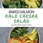 Baked Salmon Kale Caesar Salad