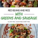 Red Beans and Rice with Greens and Sausage