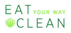 Eat Your Way Clean